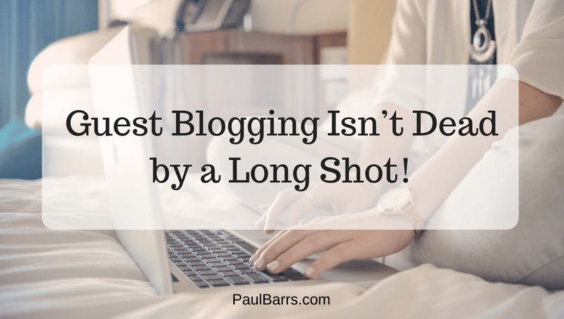 guest-blogging-isnt-dead